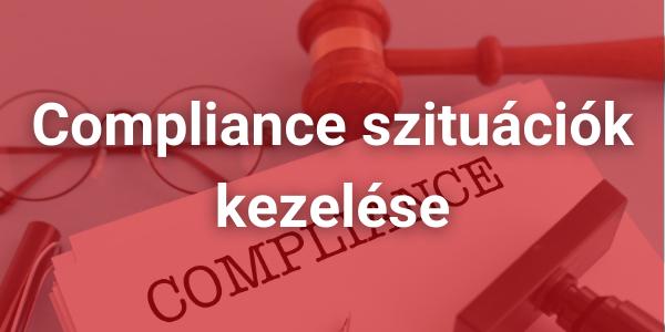 Compliance szituációk kezelése
