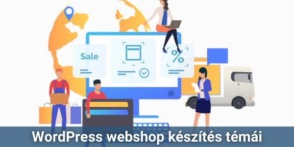 WodPress webshop készítés témái