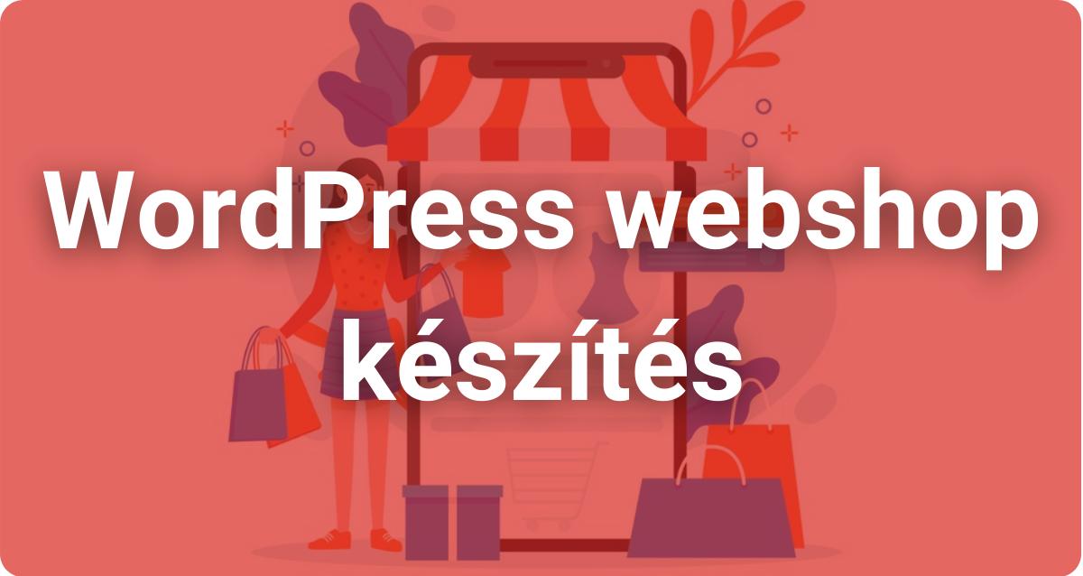 WordPress webshop készítés
