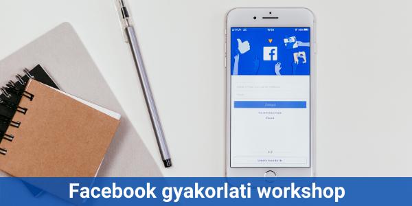 Facebook gyakorlati workshop